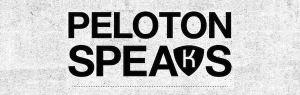 Peleton Speaks